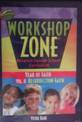 9780781442206: Resurrection Faith: Year of Faith (Workshop Zone Rotation Sunday School Curriculum)