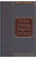 9780781442282: The Bible Knowledge Background Commentary: John's Gospel, Hebrews Revelation