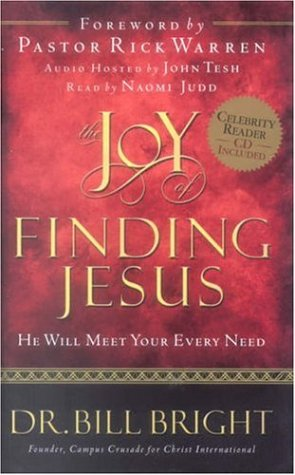 9780781442473: The Joy of Finding Jesus: He Will Meet Your Every Need (The Joy of Knowing God, Book 2) (Includes an abridged audio CD read by Naomi Judd)