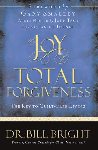 9780781442503: The Joy of Total Forgiveness: The Key to Guilt-Free Living (The Joy of Knowing God, Book 5)