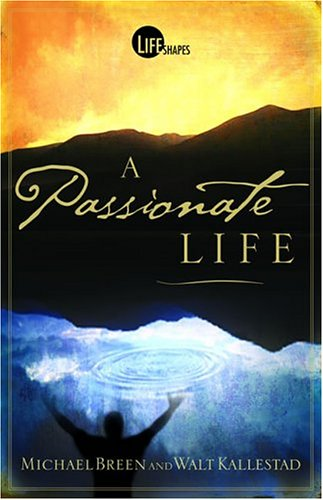 9780781442695: A Passionate Life
