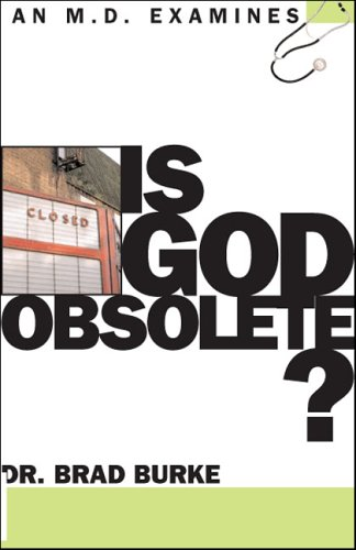 9780781442800: Is God Obsolete? (An M.D. Examines...)