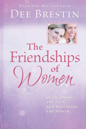 9780781443166: The Friendships of Women