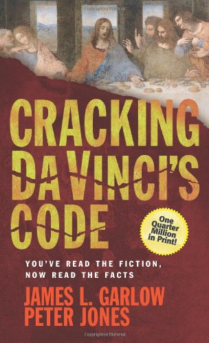 Cracking Da Vinci's Code - Digest: Garlow, Dr. James