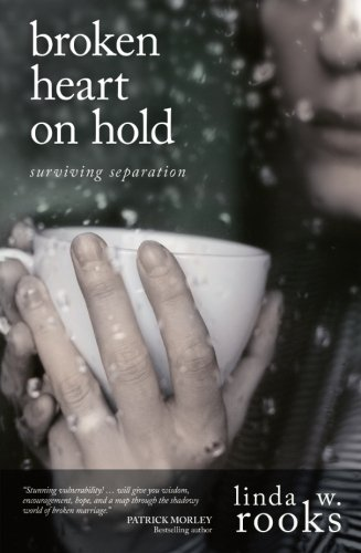 9780781444392: Broken Heart on Hold: Surviving Separation