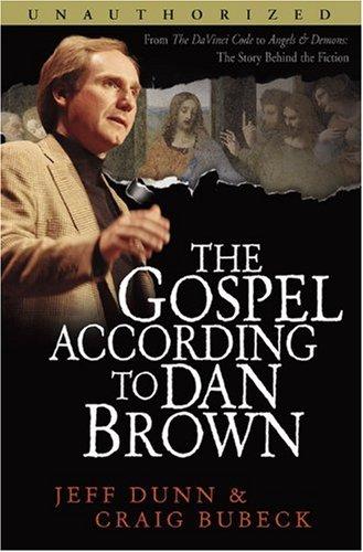 The Gospel According to Dan Brown: International: Dunn, Jeff; Bubeck,