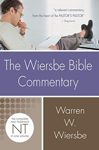 The Wiersbe Bible Commentary: New Testament: The Complete New Testament in One Volume (Hardcover): ...