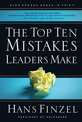 9780781445498: The Top Ten Mistakes Leaders Make