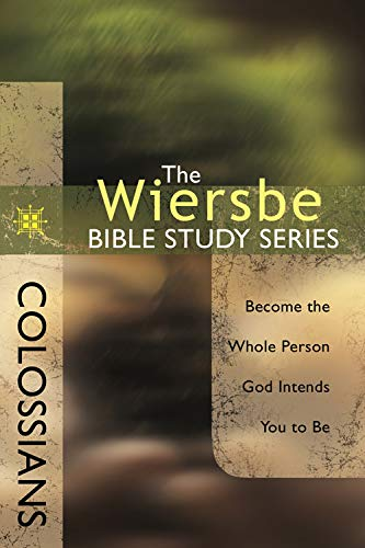 9780781445672: Colossians (Wiersbe Bible Study Series)