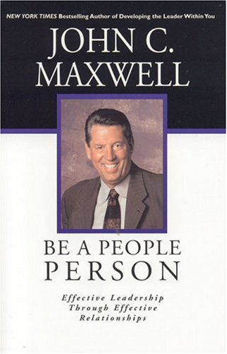 Be a People Person (0781449065) by John C. Maxwell