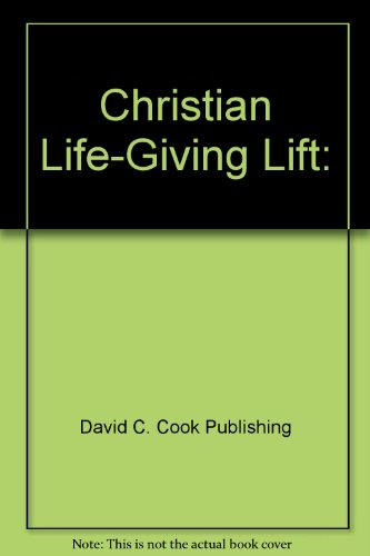 Christian Life-Giving Lift: