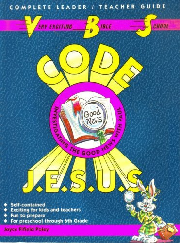 Code J.E.S.U.S. - Investigating The Good News: Joyce Fifield Poley,