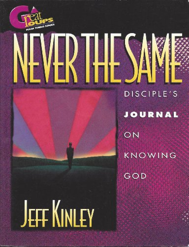 Great Groups-Never Same-Journal: David C Cook Publishing Company