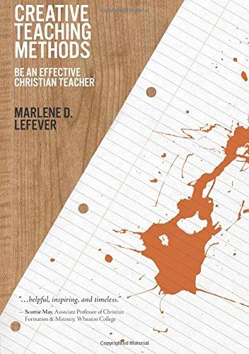 9780781452564: Creative Teaching Methods: Be An Effective Christian Teacher