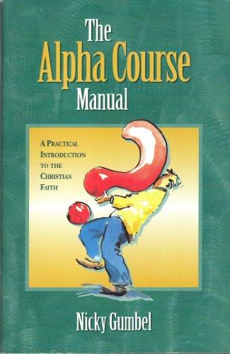 9780781452632: The Alpha Course Manual