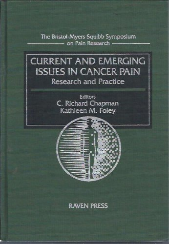 9780781700078: Current and Emerging Issues in Cancer Pain: Research and Practice