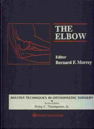 9780781700368: Master Techniques in Orthopaedic Surgery: The Elbow