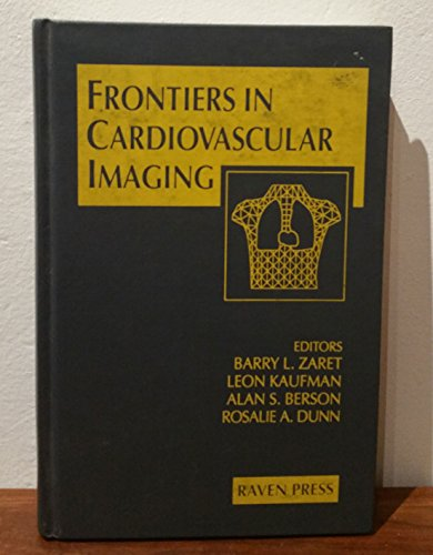 9780781700771: Frontiers in Cardiovascular Imaging