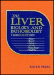 9780781701334: Liver: Biology and Pathobiology