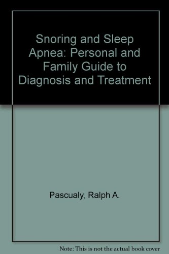 9780781701365: Snoring and Sleep Apnea: Personal and Family Guide to Diagnosis and Treatment