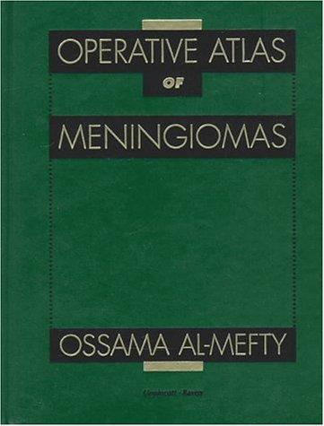 9780781701525: Operative Atlas of Meningiomas