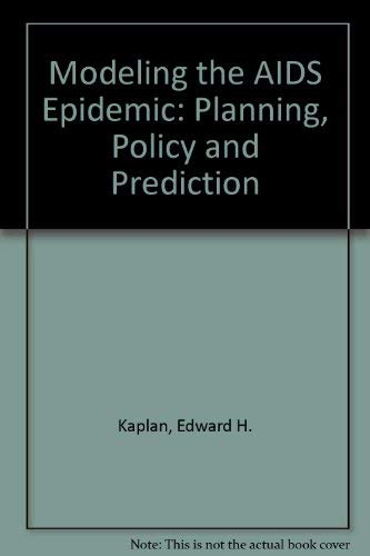 9780781701648: Modeling the AIDS Epidemic: Planning, Policy, and Prediction