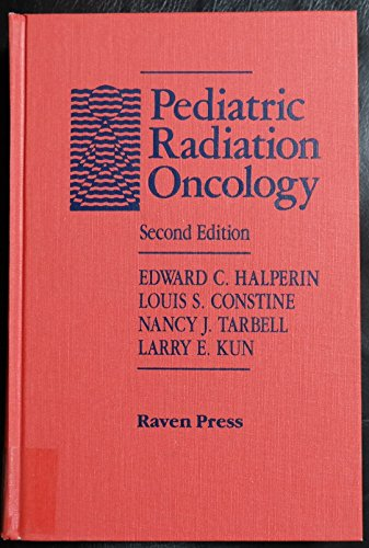 9780781701860: Pediatric Radiation Oncology