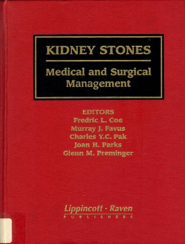 9780781702638: Kidney Stones: Medical and Surgical Management