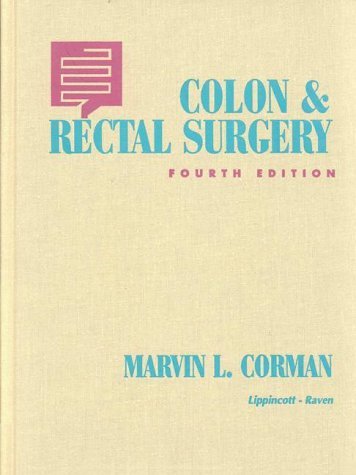 9780781710138: Colon and Rectal Surgery (Books)