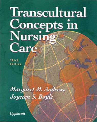 Transcultural Concepts in Nursing Care (Transcultural Concepts: Andrews PhD RN,