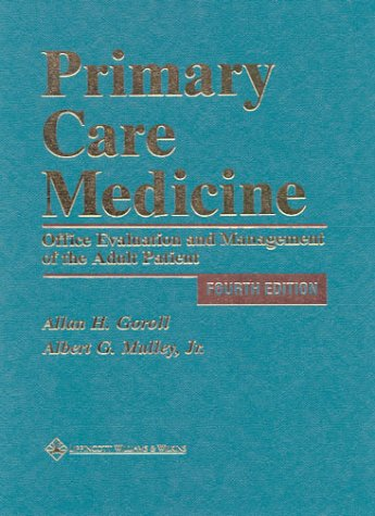 9780781712484: Primary Care Medicine: Office Evaluation and Management of the Adult Patient
