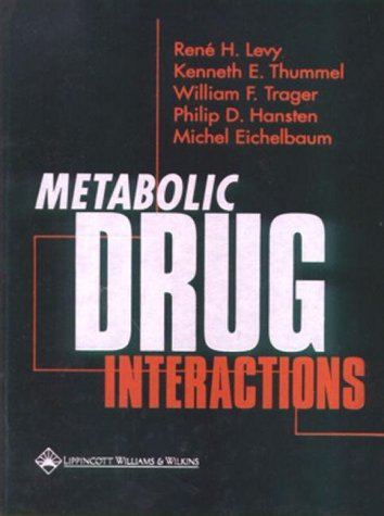 Metabolic Drug Interactions: Kenneth E. Thummel;