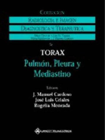 9780781714495: Torax: Pulmon, Pleura Y Mediastino (Radiologia E Imagen)