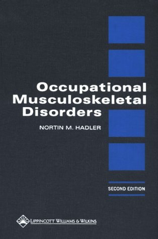9780781714952: Occupational Musculoskeletal Disorders