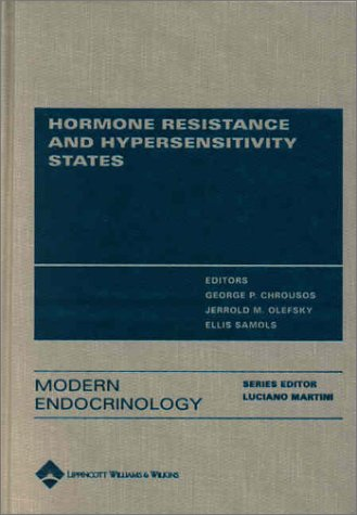 9780781714976: Hormone Resistance and Hypersensitivity States (Modern Endocrinology Series)