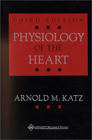 9780781715485: Physiology of the Heart