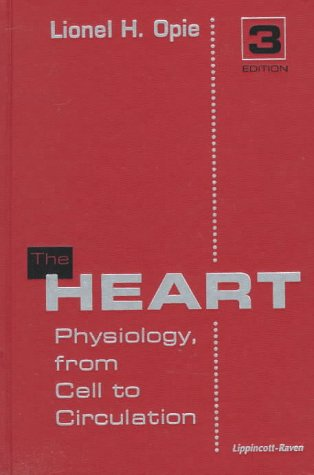 9780781715607: The Heart: Physiology, from Cell to Circulation