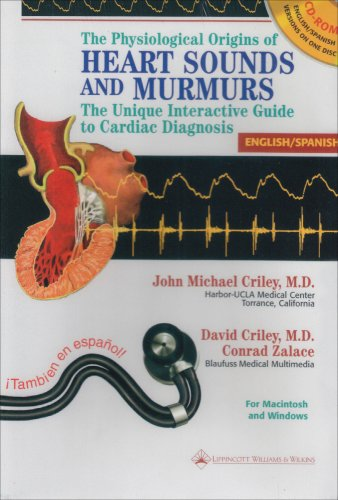 9780781716208: The Physiological Origins of Heart Sounds and Murmurs: The Unique Interactive Guide to Cardiac Diagnosis: English/Spanish (CD-ROM for Windows & Macintosh)