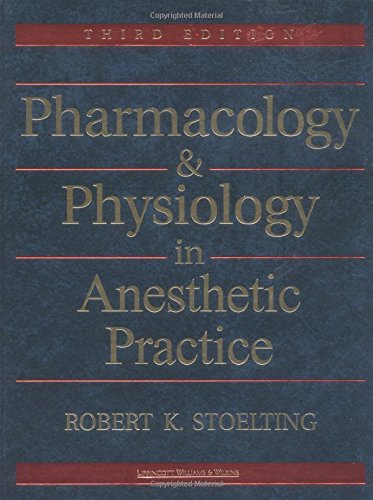 9780781716215: Pharmacology & Physiology in Anesthetic Practice