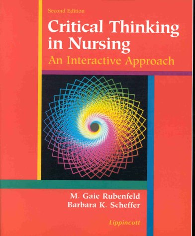 9780781716345: Critical Thinking in Nursing: An Interactive Approach
