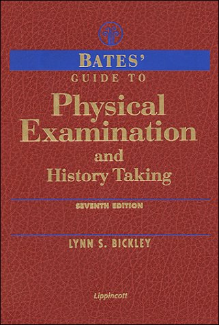Bates' Guide to Physical Examination & History: Lynn S. Bickley,