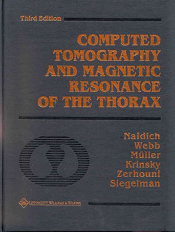 9780781716604: Computed Tomography and Magnetic Resonance of the Thorax