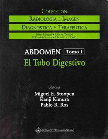 9780781716659: Radiologia Abdominal: Tracto Gastrointestinal v.1: Tracto Gastrointestinal Vol 1 (Radiologia e imagen: diagnostica y terapeutica)