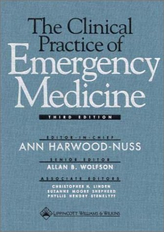 9780781716802: The Clinical Practice of Emergency Medicine
