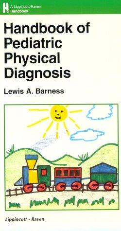 9780781716826: Handbook of Pediatric Physical Diagnosis (Lippincott Williams & Wilkins Handbook Series)