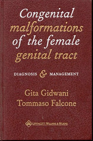 9780781717250: Congenital Malformations of the Female Genital Tract: Diagnosis and Management