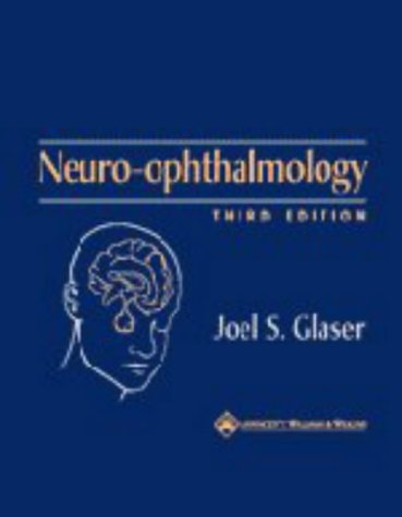 9780781717298: Neuro-Ophthalmology