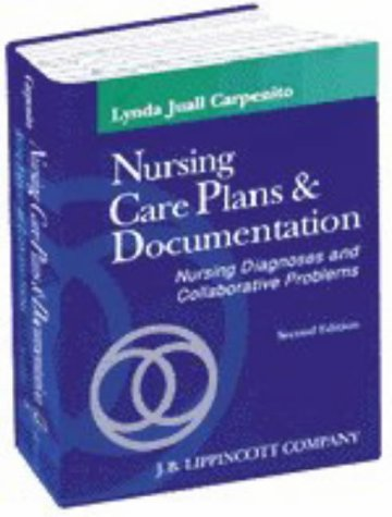 9780781717427: Nursing Care Plans and Documentation: Nursing Diagnoses and Collaborative Problems