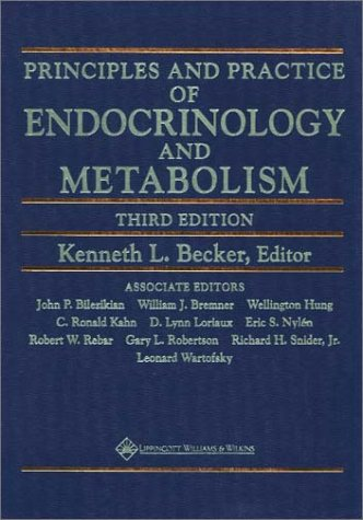 9780781717502: Principles and Practice of Endocrinology and Metabolism (Prin & Practice of Endocrinolo)