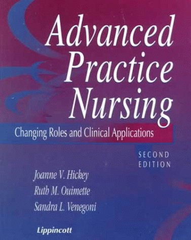 9780781717540: Advanced Practice Nursing: Changing Roles and Clinical Applications